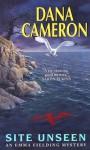 Site Unseen - Dana Cameron