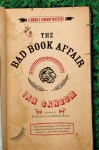 The Bad Book Affair - Ian Sansom