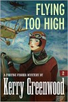 Flying Too High (Phryne Fisher #2) - Kerry Greenwood