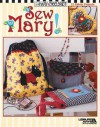 Mary Engelbriet Sew Mary! (Leisure Arts #3685) - Mary Engelbreit, Leisure Arts
