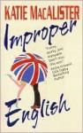 Improper English - Katie MacAlister