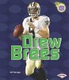 Drew Brees (Amazing Athletes) - Jeff Savage