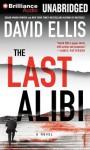 The Last Alibi - David Ellis, Luke Daniels, Tanya Eby
