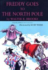 Freddy Goes to the North Pole - Walter R. Brooks, Kurt Wiese