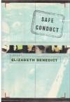 Safe Conduct - Elizabeth Benedict