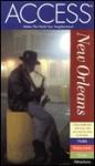 Access New Orleans (Access New Orleans, 4th Ed) - Constance Snow, Richard Saul Wurman, Kenneth Snow