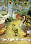The Ugly Duckling (Illustrated) - Hans Christian Andersen