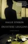 Duistere leugens - Hallie Ephron, Jan Smit