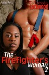 The Firefighter's Woman 2 - Tressie Lockwood