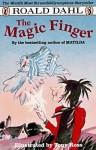 The Magic Finger - Tony Ross, Roald Dahl