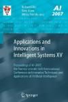 Applications and Innovations in Intelligent Systems XV: Proceedings of AI-2007, the Twenty-Seventh Sgai International Conference on Innovative Techniques and Applications of Artificial Intelligence - Richard Ellis, Tony Allen, Miltos Petridis