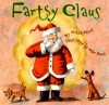 Fartsy Claus - Mitch Chivus, Mike Reed