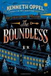 By Kenneth Oppel The Boundless - Kenneth Oppel