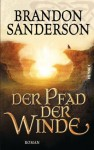Der Pfad der Winde: Roman (German Edition) - Brandon Sanderson, Michael Siefener