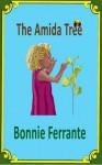 The Amida Tree - Bonnie Ferrante