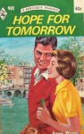 Hope for Tomorrow - Anne Weale