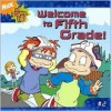 Welcome to Fifth Grade! (All Grown Up) - Steven Banks, Larissa Marantz, Katharine DiPaolo