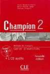 Champion Level 2 Workbook with CD - Monnerie-Goarin