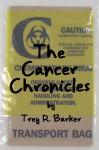 The Cancer Chronicles - Trey R. Barker