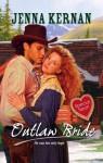 Mills & Boon : Outlaw Bride - Jenna Kernan
