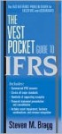 The Vest Pocket Guide to IFRS - Steven M. Bragg