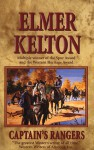 Captain's Rangers Tales Of Texas - Elmer Kelton
