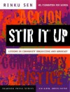 Stir It Up: Lessons in Community Organizing and Advocacy (The Chardon Press Series) - Rinku Sen, Kim Klein