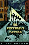 The Butterfly Tattoo - Barry Norman