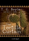 The Tortilla Curtain (Preloaded Digital Audio Player) - T.C. Boyle