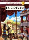 Les Voyages d'Alix : Grèce, tome 2 - Jacques Martin, Pierre de Broche