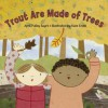 Trout Are Made of Trees - April Pulley Sayre, Kate Endle