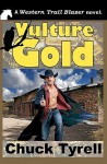 Vulture Gold - Chuck Tyrell