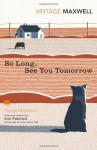 So Long, See You Tomorrow - William Maxwell