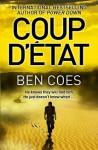 Coup d'Etat (Dewey Andreas Book 1) - Ben Coes
