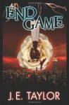 End Game - J.E. Taylor