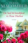 De bed & Breakfast in Rose Harbor - Debbie Macomber, Ineke de Groot