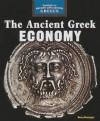 The Ancient Greek Economy - Henry Bensinger