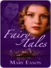 Fairy Tales - Mary Eason