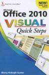 Office 2010 Visual Quick Steps - Sherry Willard Kinkoph Gunter
