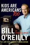 Kids Are Americans Too - Charles Flowers, Bill O'Reilly