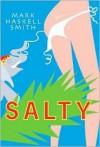 Salty - Mark Smith