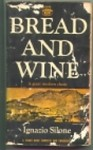 Bread and Wine - Ignazio Silone