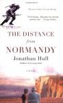The Distance from Normandy - Jonathan Hull