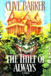 The Thief of Always: A Fable - Clive Barker