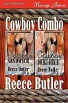 Cowboy Combo [Cowboy Sandwich: Cowboy Double-Decker] - Reece Butler