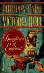 Daughters Of England - Philippa Carr, Victoria Holt