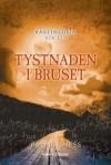 Tystnaden i bruset - Patrick Ness, Ulf Gyllenhak