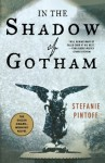 In the Shadow of Gotham (Detective Simon Ziele) - Stefanie Pintoff