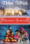 Reunited at Christmas - Debra Ullrick