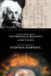 Selections from The Principle of Relativity - Albert Einstein, Stephen Hawking